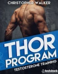 Thor workout routine created by Christopher Walker